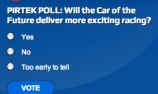 PIRTEK POLL: Will the Car of the Future deliver more exciting racing?