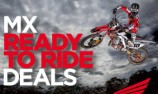 Honda offers ready to ride MX deals