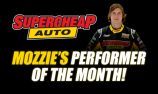 Mozzie's Supercheap Auto Performer of the Month